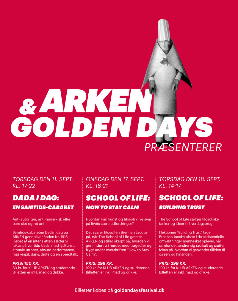 Dada i dag og School of Life på ARKEN