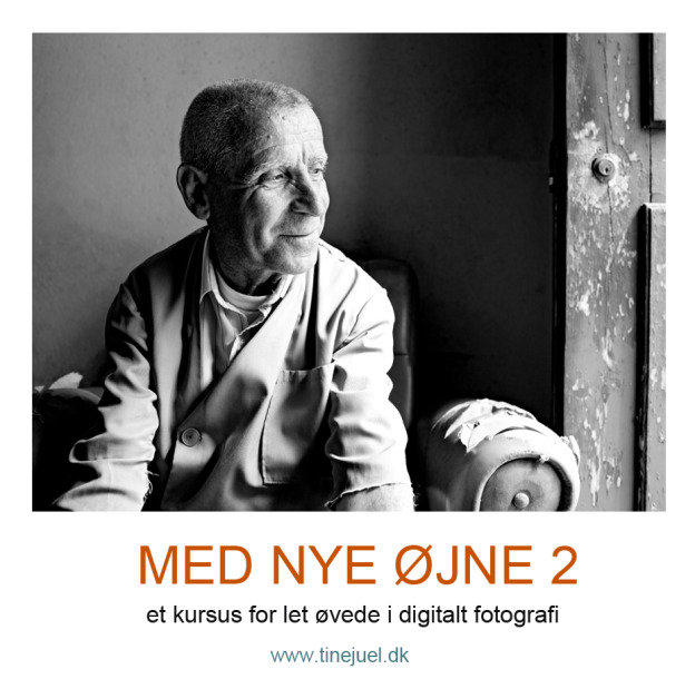 """Fotokursus """"MED NYE ØJNE 2"""""""