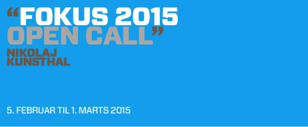 FOKUS 2015 OPEN CALL