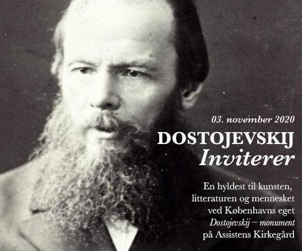 DOSTOJEVSKIJ Inviterer